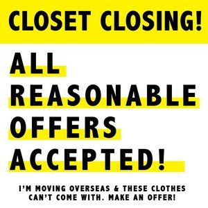 CLOSET CLOSING | MAKE AN OFFER ON ANYTHING!